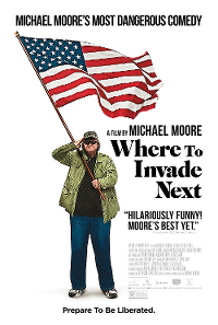 Filmplakat/Bild zu WHERE TO INVADE NEXT , Regie: Michael Moore
