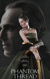 Filmplakat/Bild zu PHANTOM THREAD, Regie: Paul Thomas Anderson
