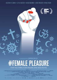 Filmplakat/Bild zu #FEMALE PLEASURE, Regie: Barbara Miller