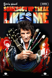 Filmplakat/Bild zu RONNIE WOOD – SOMEBODY UP THERE LIKES ME, Regie: Mike Figgis